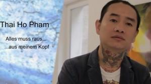 """Video zur Ausstellung """"Thai Ho Pham – Alle smuss raus…aus meinem Kopf"""""""