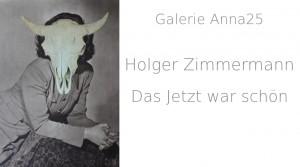 Video: Holger Zimmermann – Das Jetzt war schön